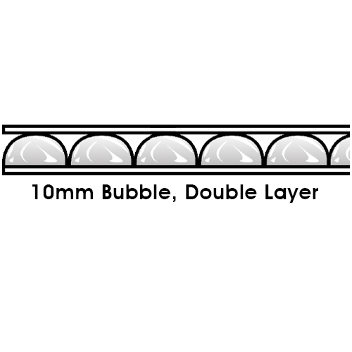 10mm Bubble, Double Layer