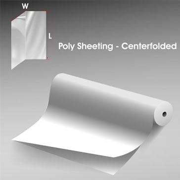 Poly Sheeting Centerfolded 1 1